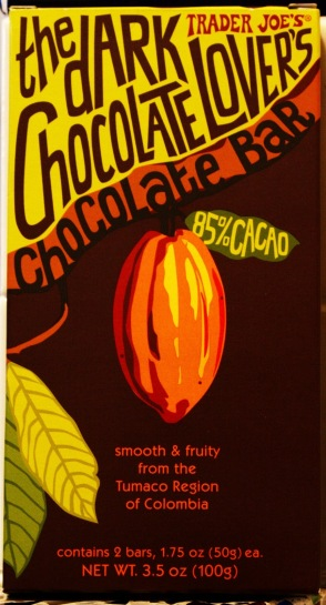 85% cacao. A Buck Fitty. Can't beat that. I have a few pieces every day.